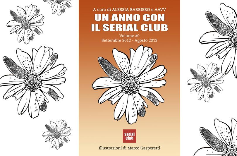 Arriva Un anno con il Serial Club, il primo libro social-televisivo