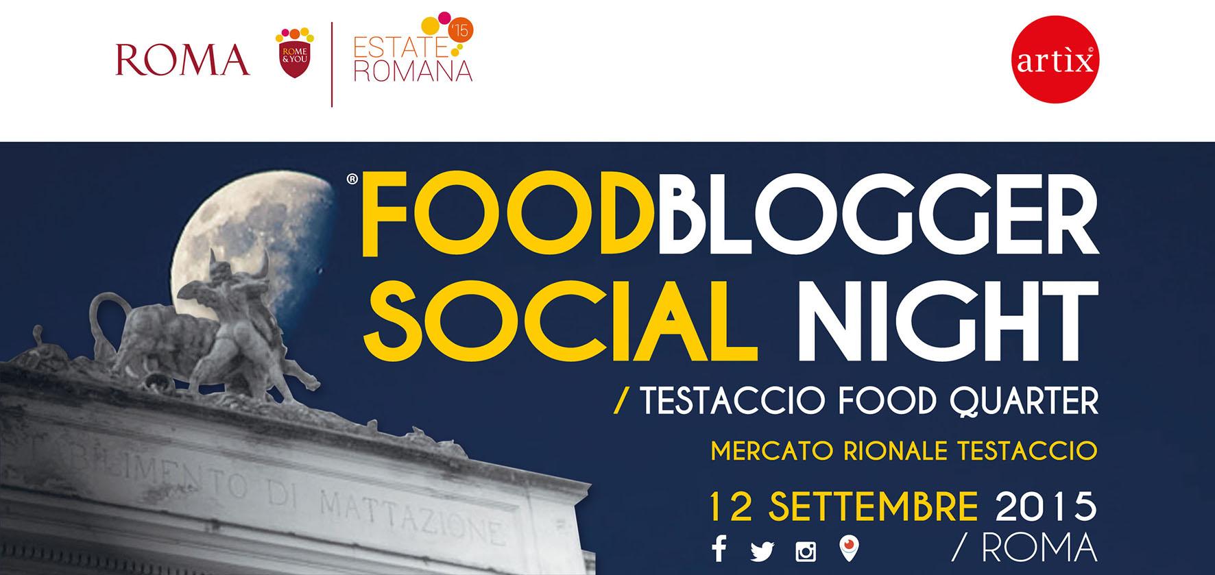 Food blogger Social Night: a Roma accadono cose buone