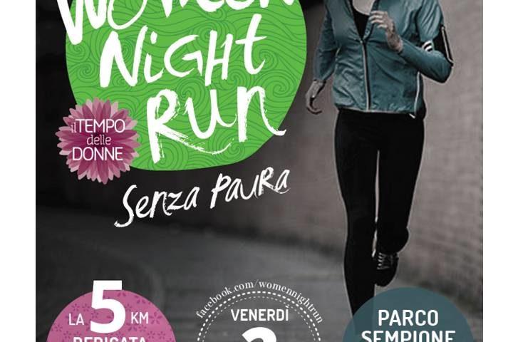 WOMEN NIGHT RUN Senza paura: domani a Milano si corre