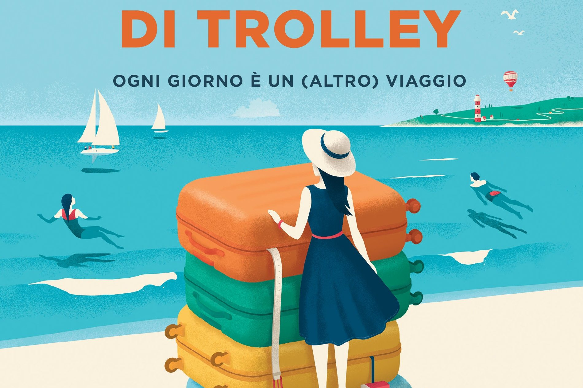 La felicità è a portata di trolley: cool il libro di Marta Perego!