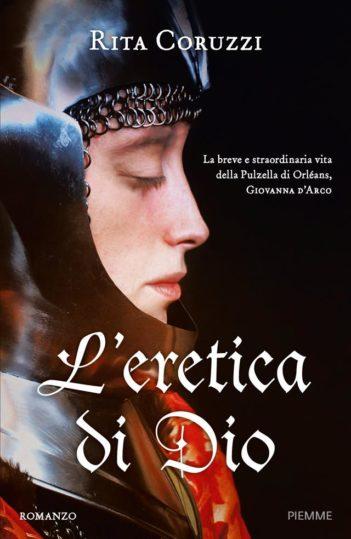L'Eretica di Dio: il nuovo libro di di Rita Coruzzi