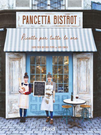 """Arriva nelle librerie  """"Pancetta bistrot: ricette per tutte le ore"""""""